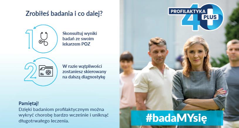 Kampania zdrowotna Profilaktyka 40 PLUS. Poznaj szczegóły